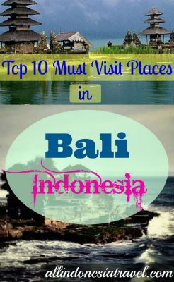 Top 10 Must Visit Places in Bali